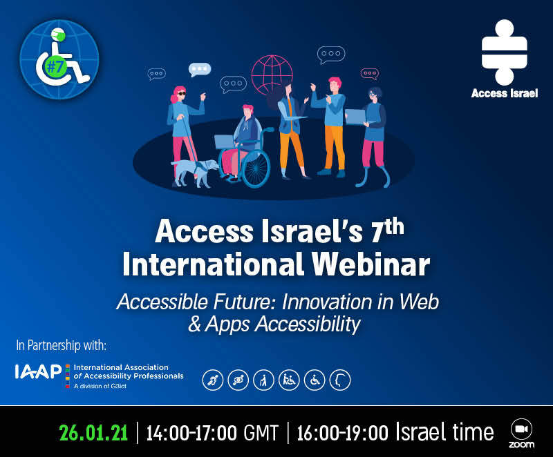 Access Israel's 7th International Webinar. 26.01.21. 14:00 to 17:00 GMT. 16:00 to 19:00 Israel time. Shown on Zoom.
